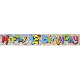 HAPPY 12TH BIRTHDAY PRISMATIC BANNER 12 FT