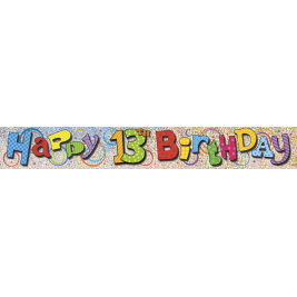 HAPPY 13TH BIRTHDAY PRISMATIC BANNER 12 FT
