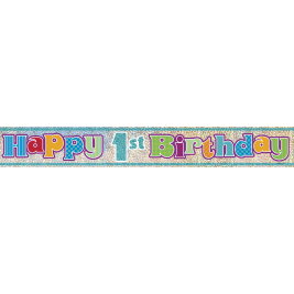 HAPPY 1ST BIRTHDAY PRISMATIC BANNER - 12ft
