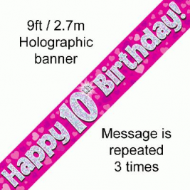 9ft Banner Happy 10th Birthday Pink holographic