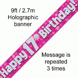 9ft Banner Happy 17th Birthday Pink Holographic