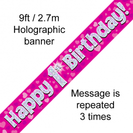 Happy 1st Birthday Pink holographic  9ft Banner