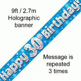9ft Banner Happy 30th Birthday Blue Holographic