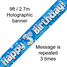 Happy 3rd Birthday Blue holographic  9ft Banner