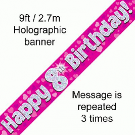 9ft Banner Happy 8th Birthday Pink holographic