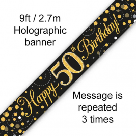 9ft Banner Sparkling Fizz 50th Birthday Black & Gold Holographic