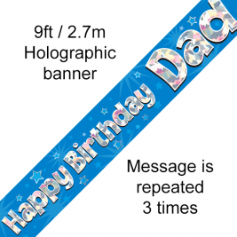 Happy Birthday Dad Holographic 9ft Banner